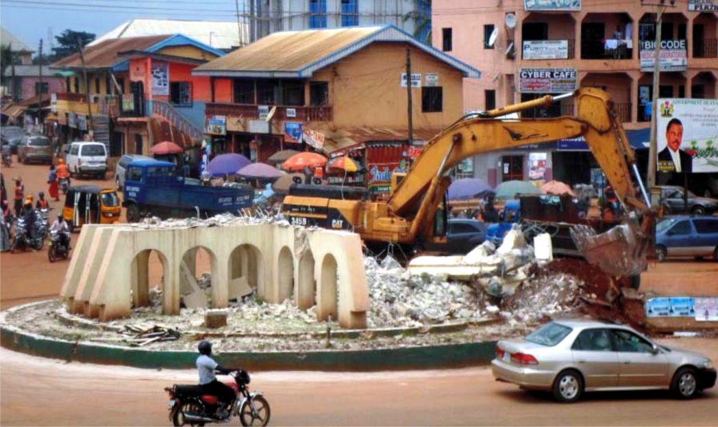 Demolition of Arroma roundabout, Awka, on the Enugu -Onitsha expressway